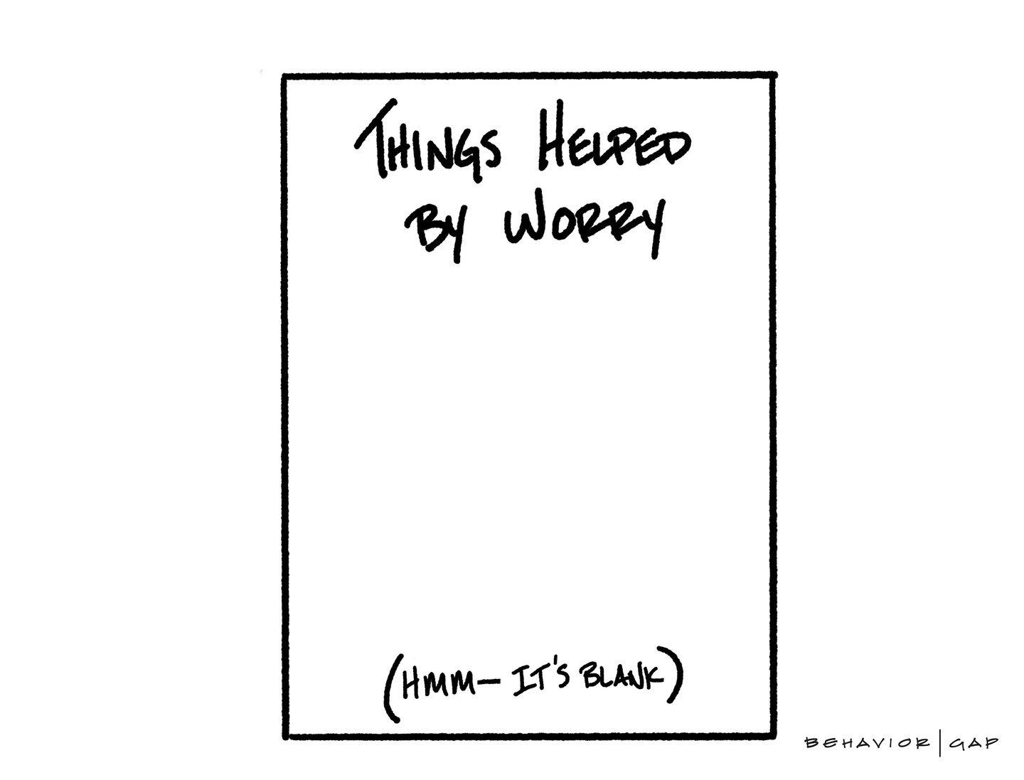 Things helped by worry